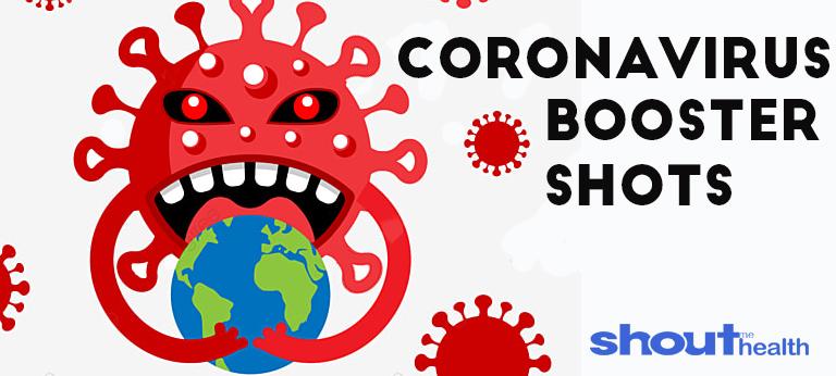 Coronavirus Booster Shots Are Coming